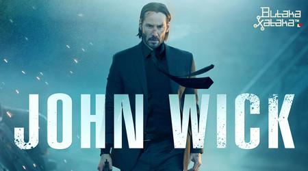ButakaXataka™: John Wick