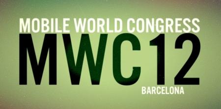 MWC 2012, día uno: lo que no debes perderte