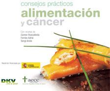 Alimentación y Cáncer, consejos prácticos. Un libro de Carme Ruscalleda, Ferrán Adrià y Sergi Arola