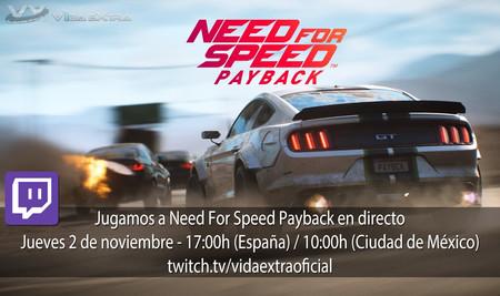 Jugamos en directo a Need For Speed Payback a las 17h (las 10h en Ciudad de México) [Finalizado]
