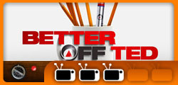 better off ted review