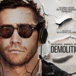 'Demolición', un peculiar proceso de duelo con un inmejorable Jake Gyllenhaal