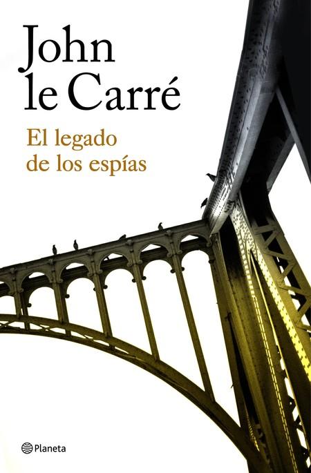 Portada El Legado De Los Espias John Le Carre 201710271401