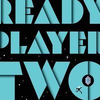 'Ready Player Two': el libro que será una secuela directa del exitoso 'Ready Player One' ya tiene fecha de lanzamiento