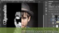 Aprendiendo con Adobe Photoshop CS6: Las máscaras (Capítulo 4, primera parte)