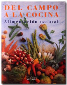 Del campo a la cocina, el libro de la alimentación natural de Könemann