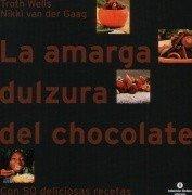 La amarga dulzura del chocolate