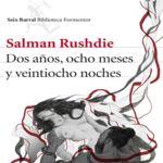 Vuelve Salman Rushdie con 'Dos años, ocho meses y veintiocho noches'