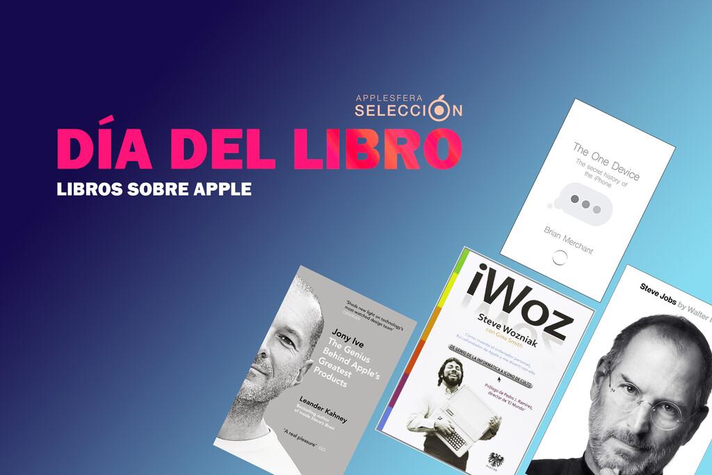 25º Día Internacional del Libro: 7 títulos sobre Apple, personas influyentes de la compañía y más