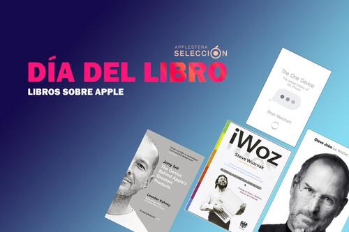 25º Día Internacional del Libro: siete títulos sobre Apple, personas influyentes de la compañía y más