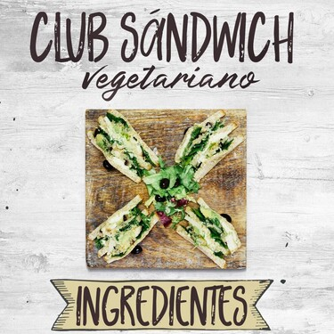 Club Sándwich vegetariano. Receta en infografia