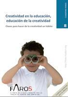 Nuevo cuaderno FAROS sobre creatividad: los niños creativos del presente serán adultos innovadores