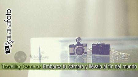Travelling Cameras: ¡Embarca tu cámara y llévala al fin del mundo!