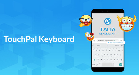 TouchPal Keyboard Pro introduce Talia, su Inteligencia Artificial para teclados