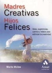 Madres creativas, Hijos felices