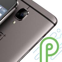 Al final sí: Android P llegará oficialmente a los OnePlus 3 y 3T, saltando Android 8.1