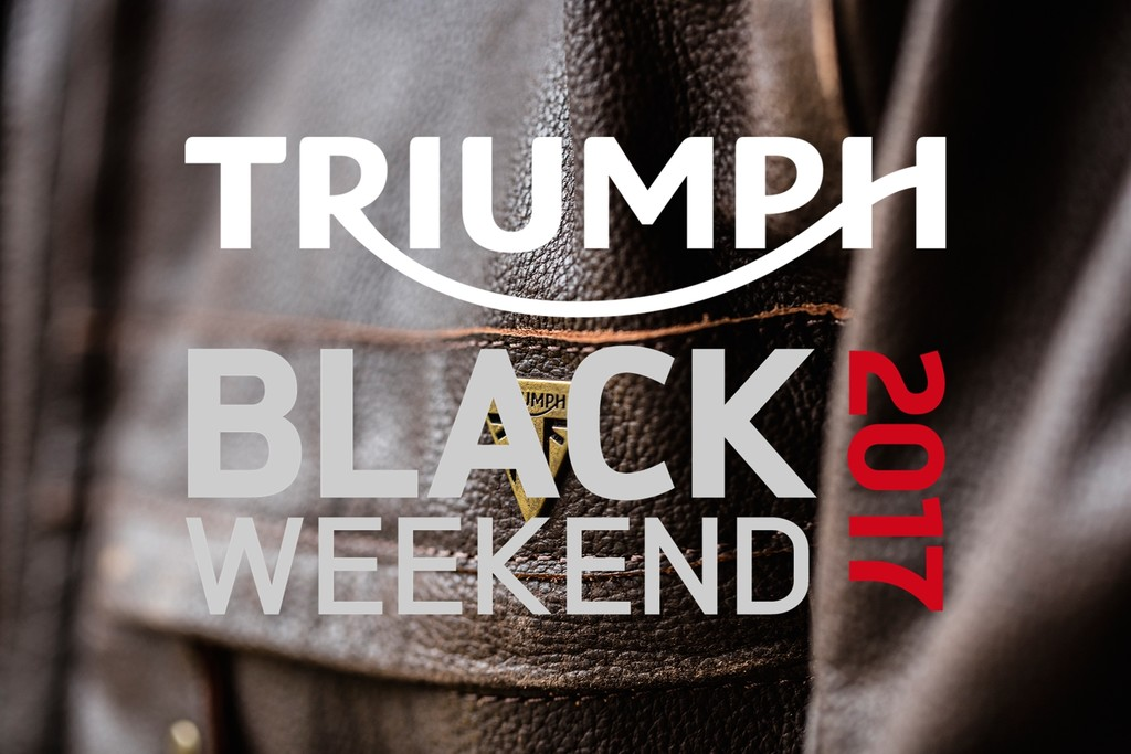 Triumph Black Weekend 2017