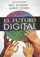 Libros que nos inspiran: 'El futuro digital' de Eric Schmidt y Jared Cohen