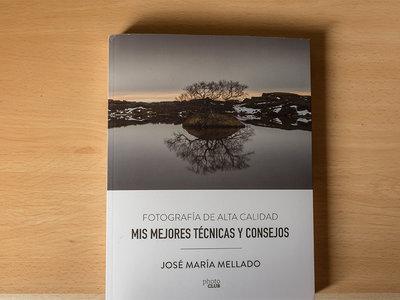 'Mis mejores técnicas y consejos', el nuevo libro que resume la forma de trabajar de José María Mellado