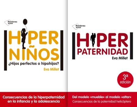 Eva-Millet-hiperninos-hiperpaternidad