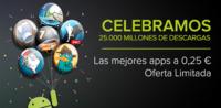Google Play supera los 25.000 millones de descargas y lo celebra con aplicaciones a 25 céntimos