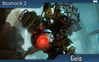 Guía de 'Bioshock 2' para conseguir todas las cintas de audio y mejoras de armas (II)