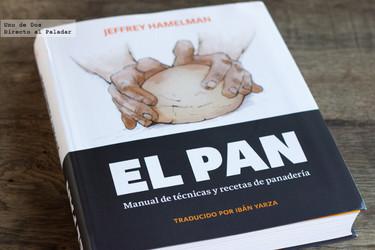El Pan, de Jeffrey Hamelman. Libro de recetas