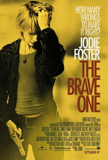 Póster de 'The Brave One' con Jodie Foster