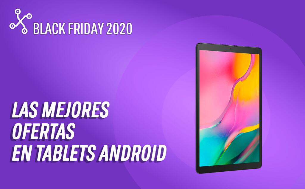 Tablets android en el Black Friday: las mejores ofertas por menos de 350 euros