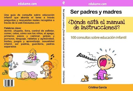 """""""Ser padres y madres ¿Dónde está el manual de instrucciones?"""", un libro recomendado"""