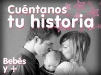Mamás y papás, cuéntennos su historia