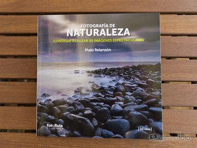 """'Fotografía de Naturaleza. Consigue realizar 50 imágenes espectaculares', manual práctico para amantes de las """"imágenes salvajes"""""""