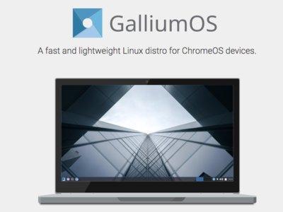 GalliumOS: porque los Chromebook también pueden tener sistemas alternativos