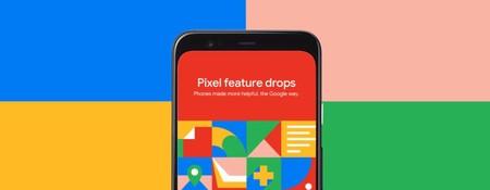 Pixel Feature Drop: así son las nuevas actualizaciones para la gama Pixel y éste es el contenido de la primera
