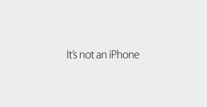 """Más reflectores al iPhone en la nueva campaña """"If it's not an iPhone, it's not an iPhone"""""""
