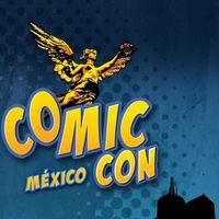 Comic-Con México 2019: la convención de cómics, anime y cultura pop más grande del mundo llegará a Ciudad de México (Actualizado)