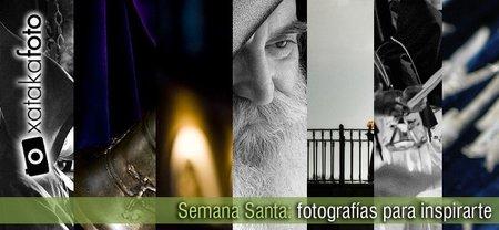Semana Santa: Fotografías para inspirarte