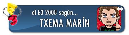 El E3 2008 según Txema Marín