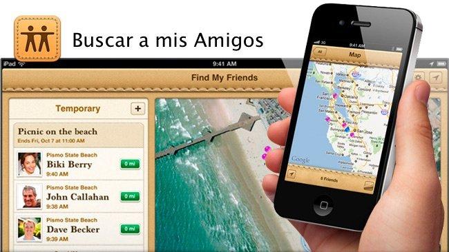 Buscar a mis Amigos Find my Friends