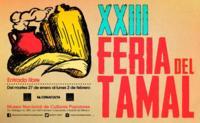 Este fin de semana largo, no te pierdas la XXIII Feria del Tamal
