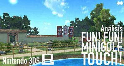 'Fun! Fun! Minigolf TOUCH!' para Nintendo 3DS: análisis