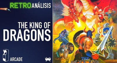 'The King of Dragons'. Retroanálisis
