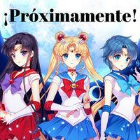 Sigue la guerra de anime, Sailor Moon volverá a ser transmitida por el canal 7 en México