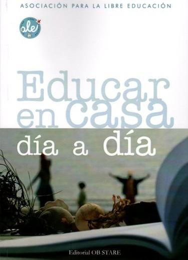 """""""Educar en casa día a día"""", un nuevo libro sobre la educación en el hogar"""