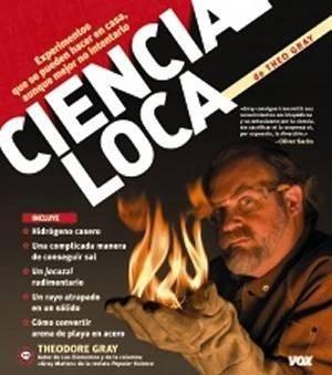 'Ciencia loca' de Theodore Gray