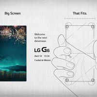 El LG G6 ya tiene fecha de anuncio en México: 18 de abril de 2017