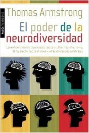 [Libros que nos inspiran] 'El poder de la neurodiversidad' de Thomas Armstrong