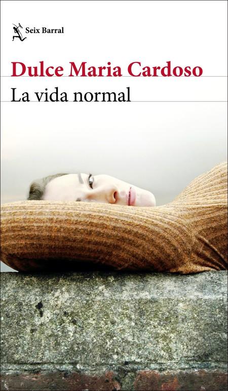 Portada La Vida Normal Dulce Maria Cardoso 201912311140