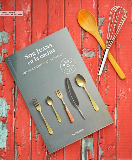 """Un poco de historia culinaria en el libro """"Sor Juana en la cocina"""""""