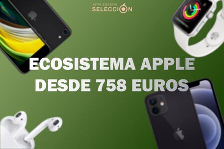 Monta tu ecosistema de dispositivos móviles de Apple desde 758 euros con iPhone, Apple Watch y auriculares